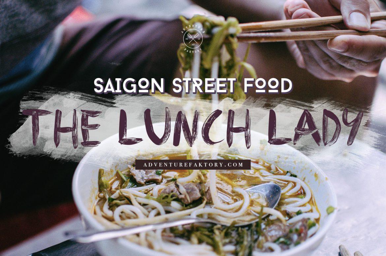 Saigon Street Food - The Lunch Lady