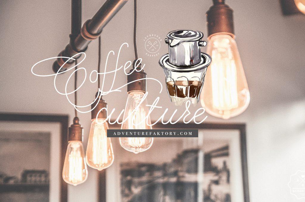 Coffee Culture in Vietnam