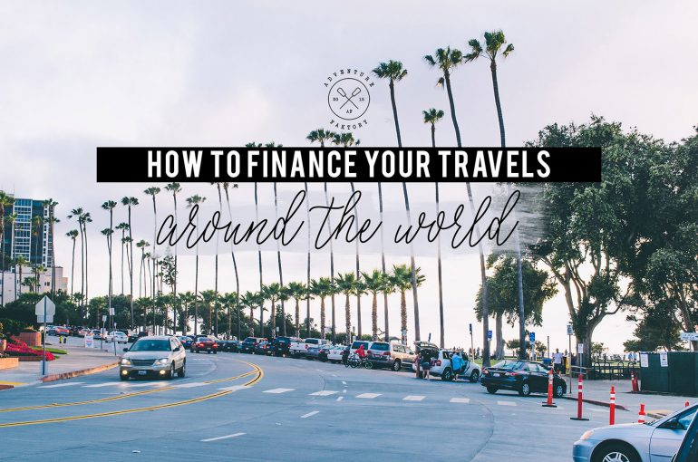 AdventureFaktory Tells you How to finance your travels around the world