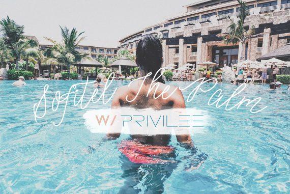 Privilee x Sofitel The Palm