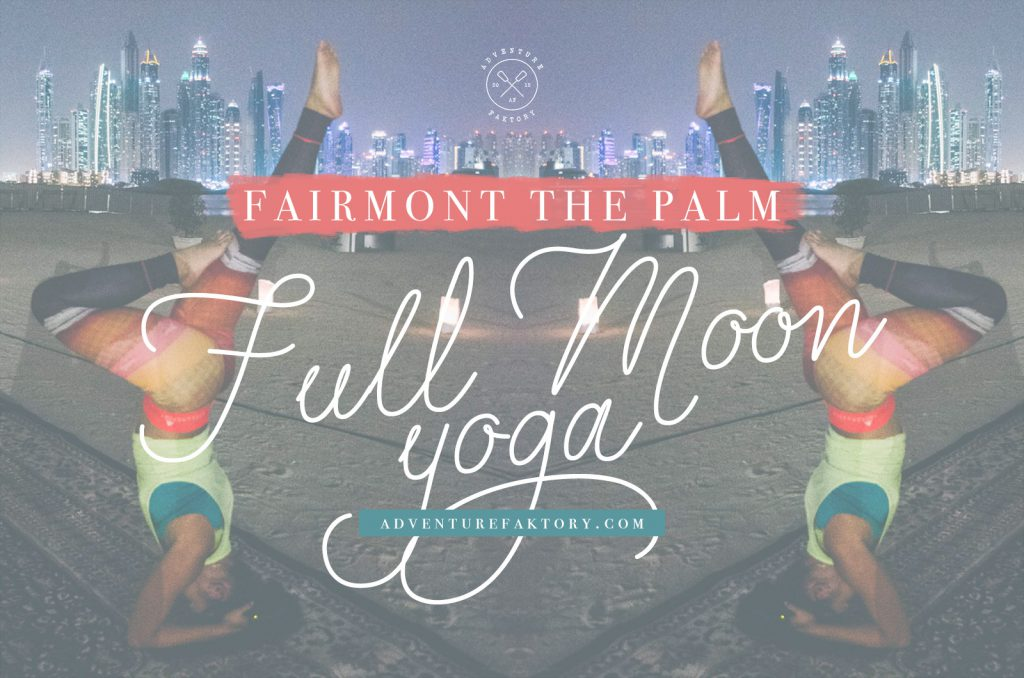 Full Moon Yoga At The Fairmont The Palm Dubai border=