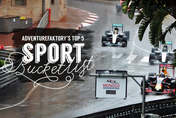 AdventureFaktory's Top 5 Sport BucketList