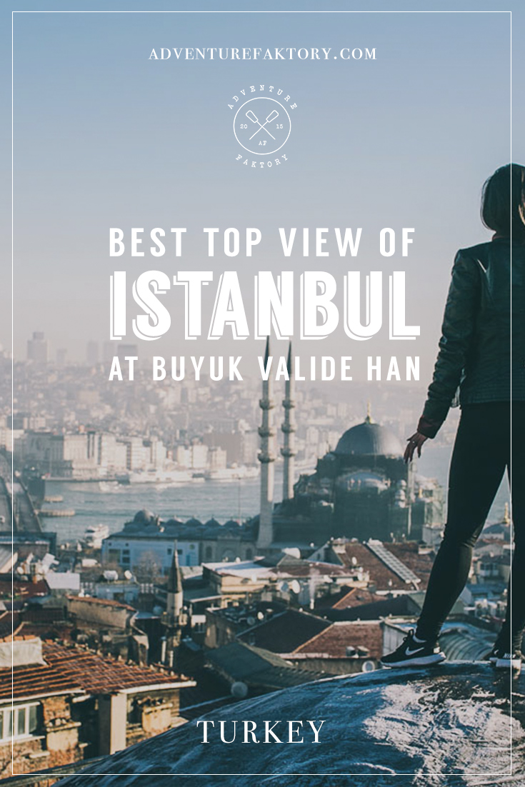 Best view of Istanbul at the secret rooftop: Buyuk Valide Han