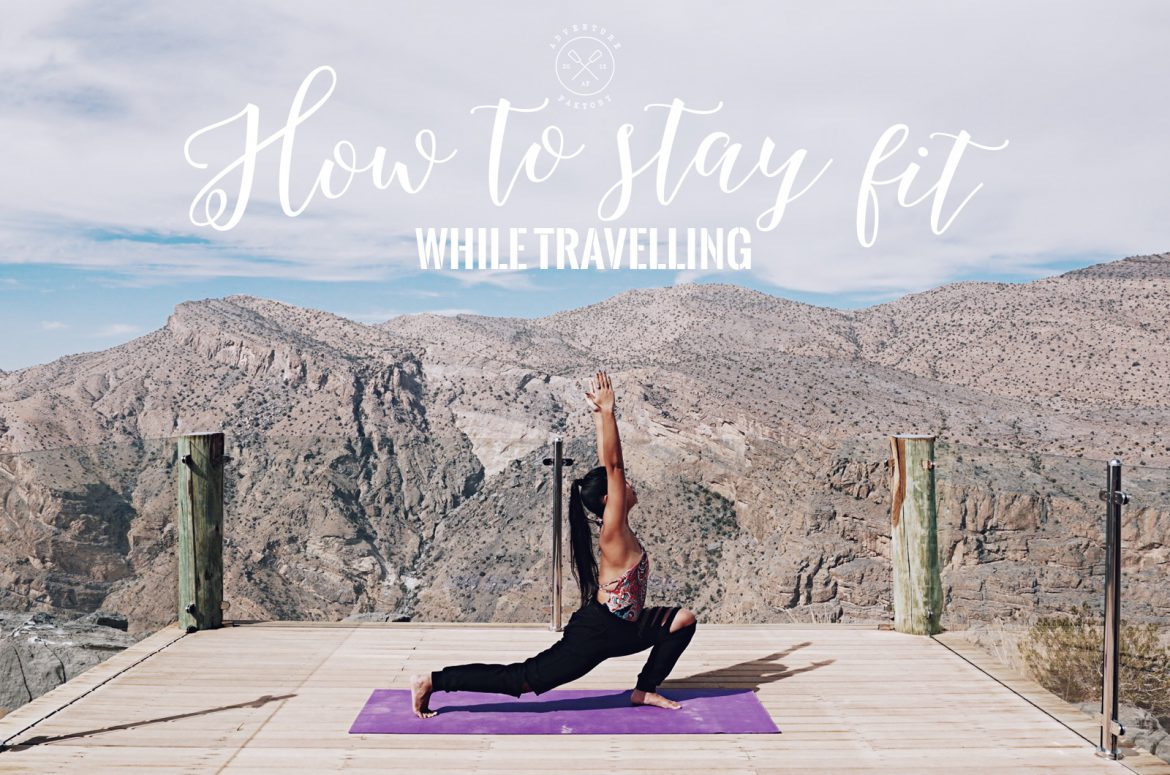 AdventureFaktory guide to stay fit while travelling