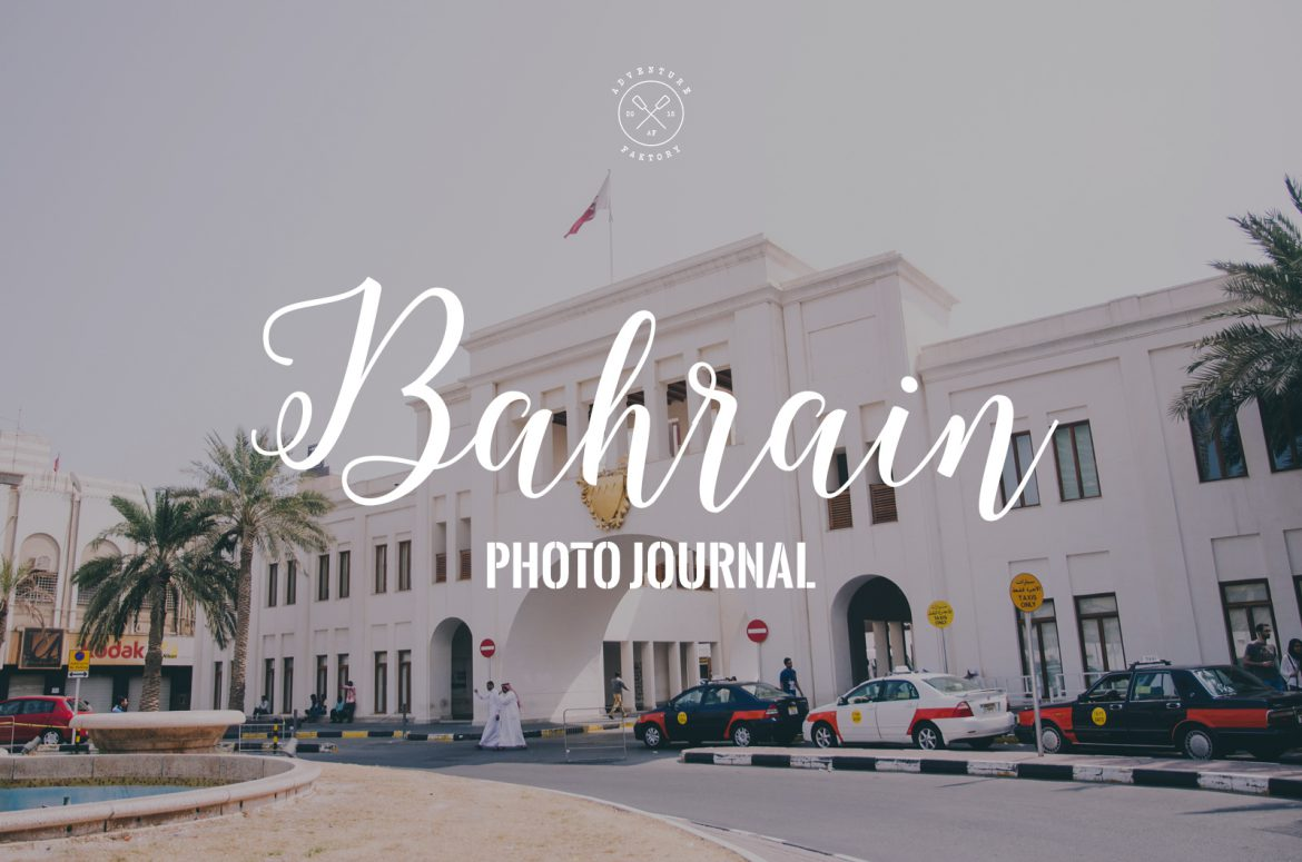 Photo Journal: Bahrain