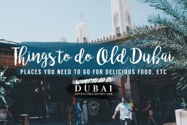 Things to do in Old Dubai