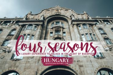 A luxury experience to unlock in the heart of Budapest @ Four Seasons
