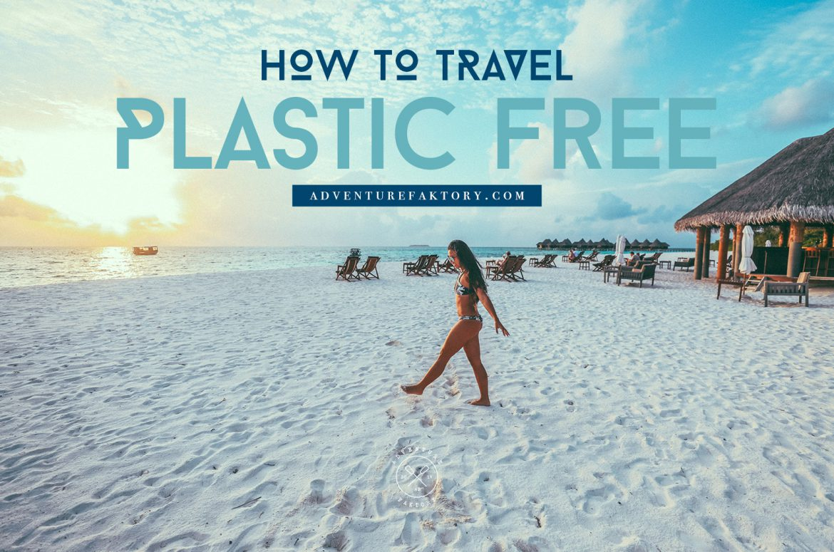How to travel plastic free