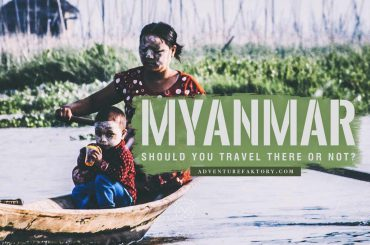 Should you travel to Myanmar or not?