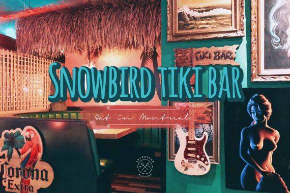 Snowbird Tiki Bar montreal