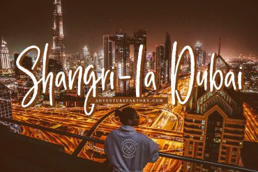 Shangri-La Dubai Review