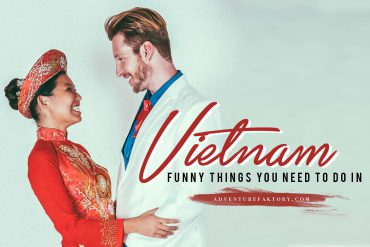 A must do in Vietnam: Cheesy Photos