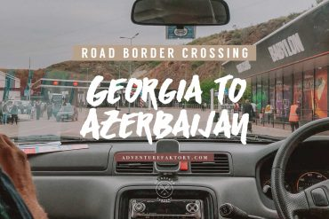 Border crossing by car Georgia to Azerbaijan