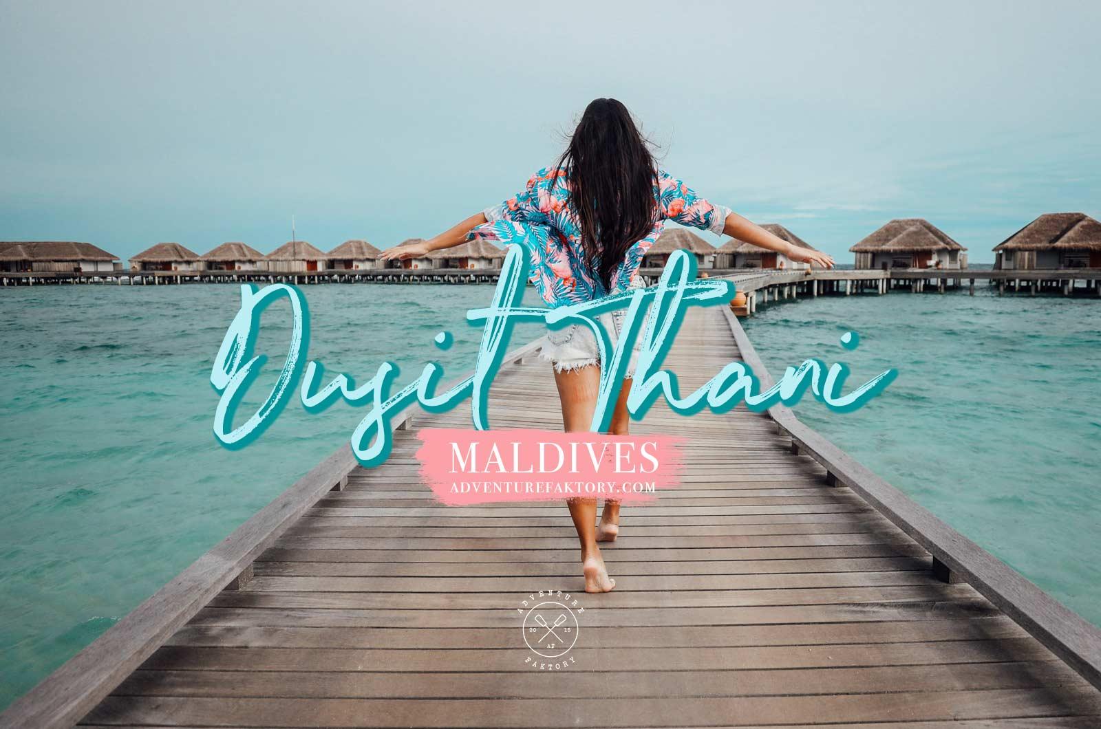 Check In Dusit Thani Maldives Adventurefaktory Middle