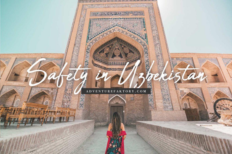 Travel Safety in Uzbekistan